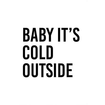Baby it's cold - Original Kunst
