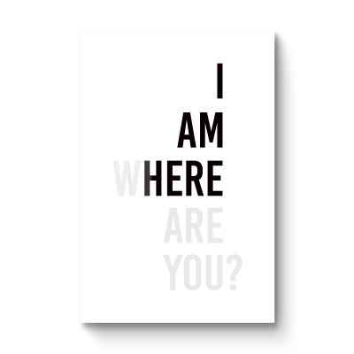I am here - Original Kunst